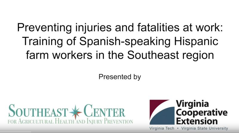 Training of Spanish-speaking Hispanic farm workers in the Southeast region